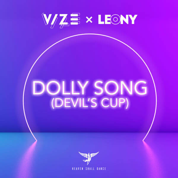 VIZE x Leony Dolly song (Devils cup)