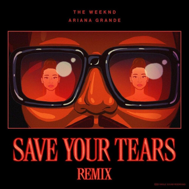 The Weeknd feat. Ariana Grande - Save your tears