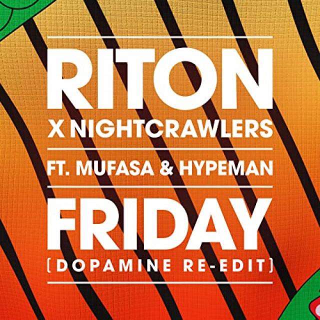 Riton x Nightcrawlers feat. Mufasa and Hypeman - Friday