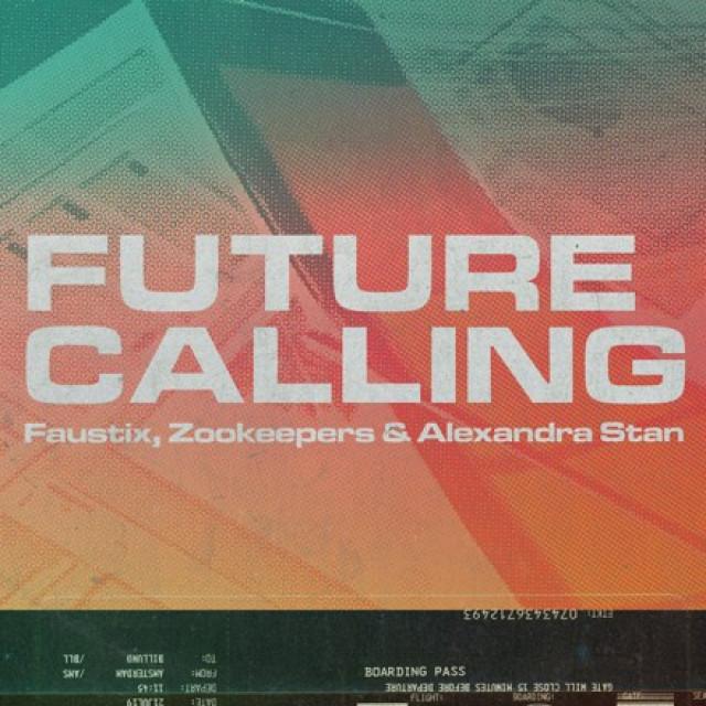 Faustix, Zookeepers & Alexandra Stan Future calling