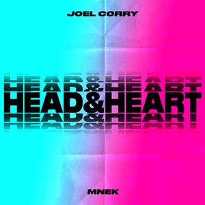 Joel Corry x MNEK Head & heart