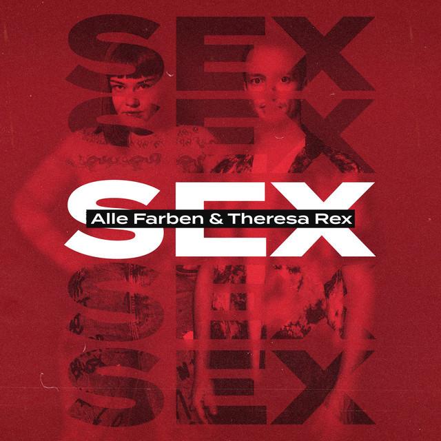 Alle Farben x Theresa Rex - Sex