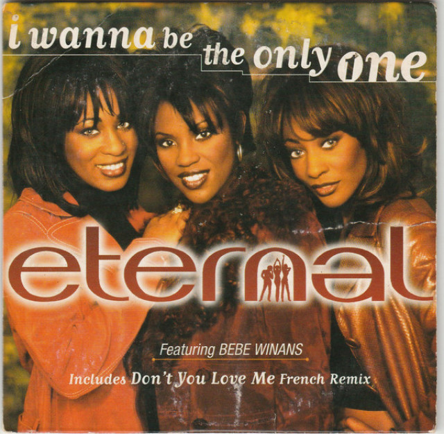 Eternal/Bebe Winans <span>I Wanna Be The Only One</span>