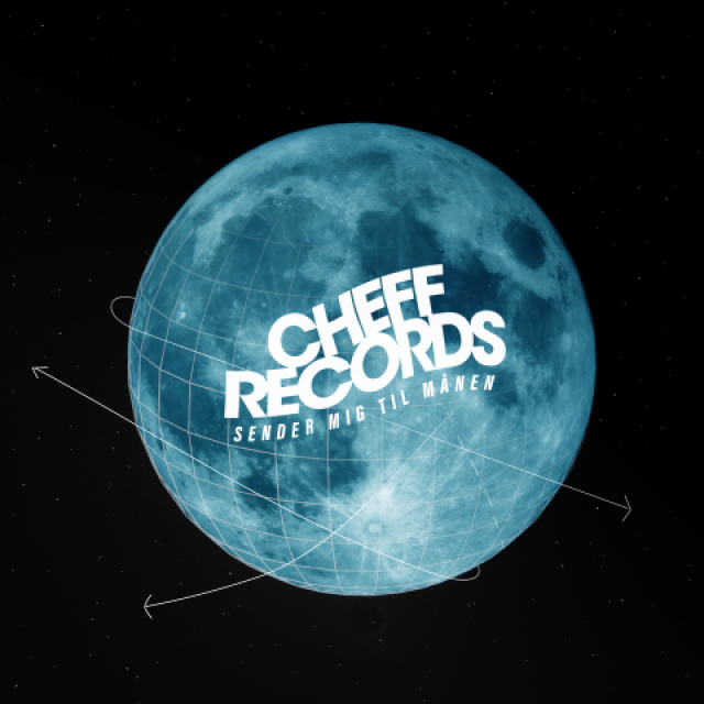 Cheff Records feat. Kidd, TopGunn, Klumben & Eloq - Sender mig til månen