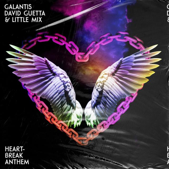 Galantis & David Guetta & Little Mix - Heartbreak anthem