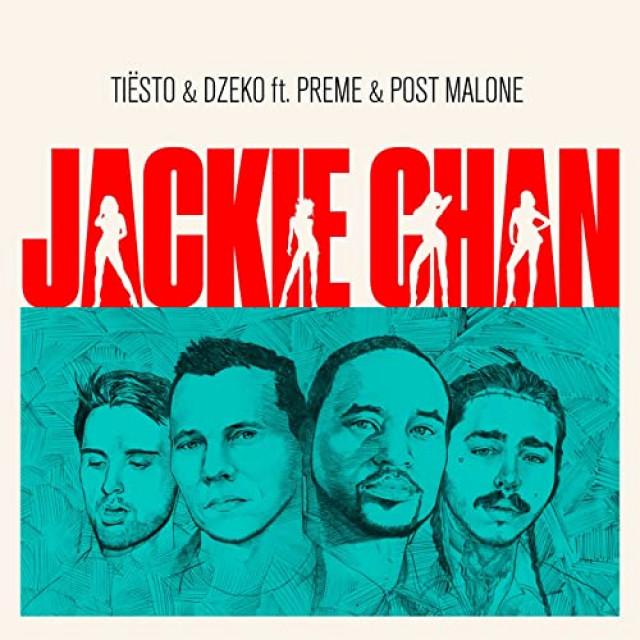 Tiesto & Dzeko feat. Preme & Post Malone Jackie Chan
